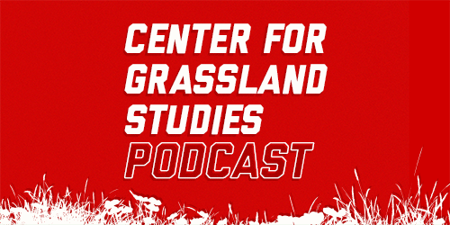Center for Grassland Studies Podcast Image