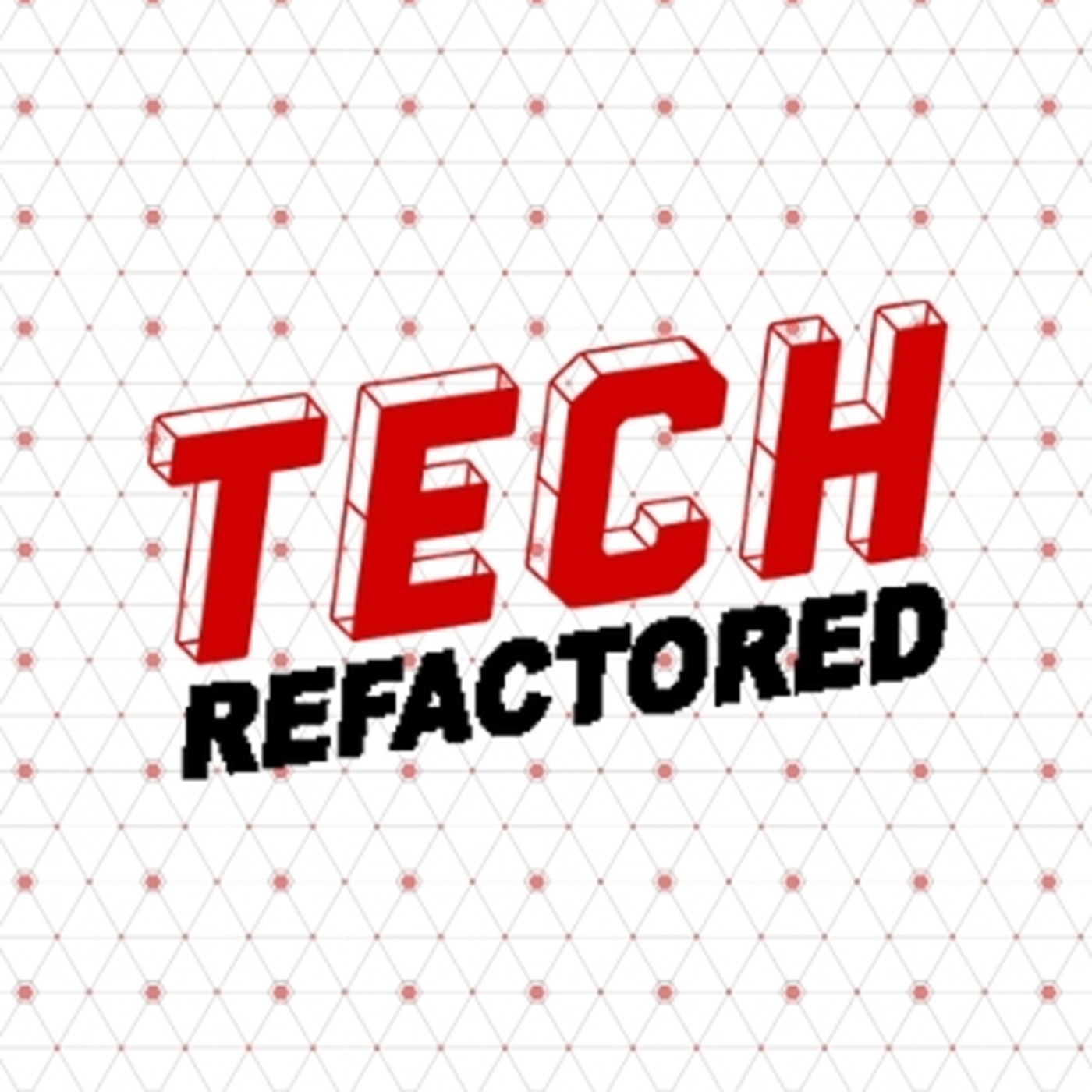 Tech Refactored Image