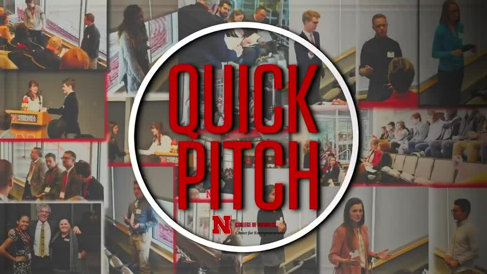 Nebraska Center for Entrepreneurship:  3…2…1 Quick Pitch