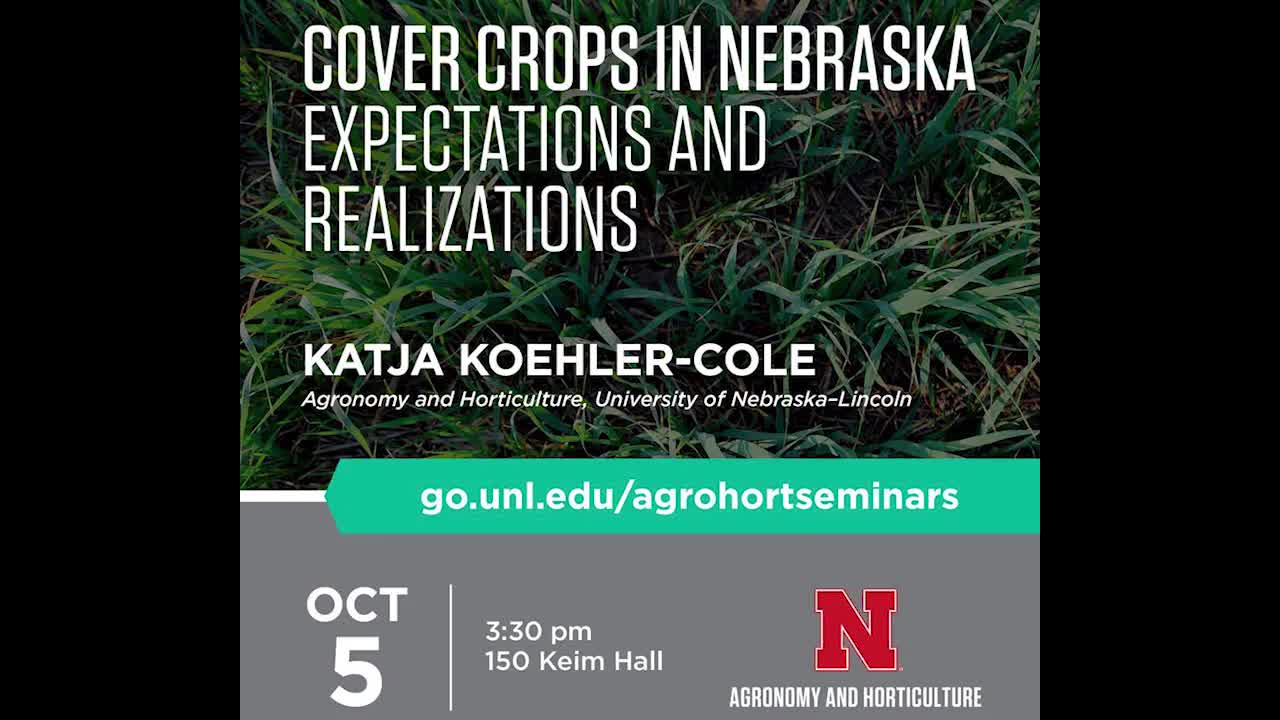 Cover Crops in Nebraska – Expectations and Realizations
