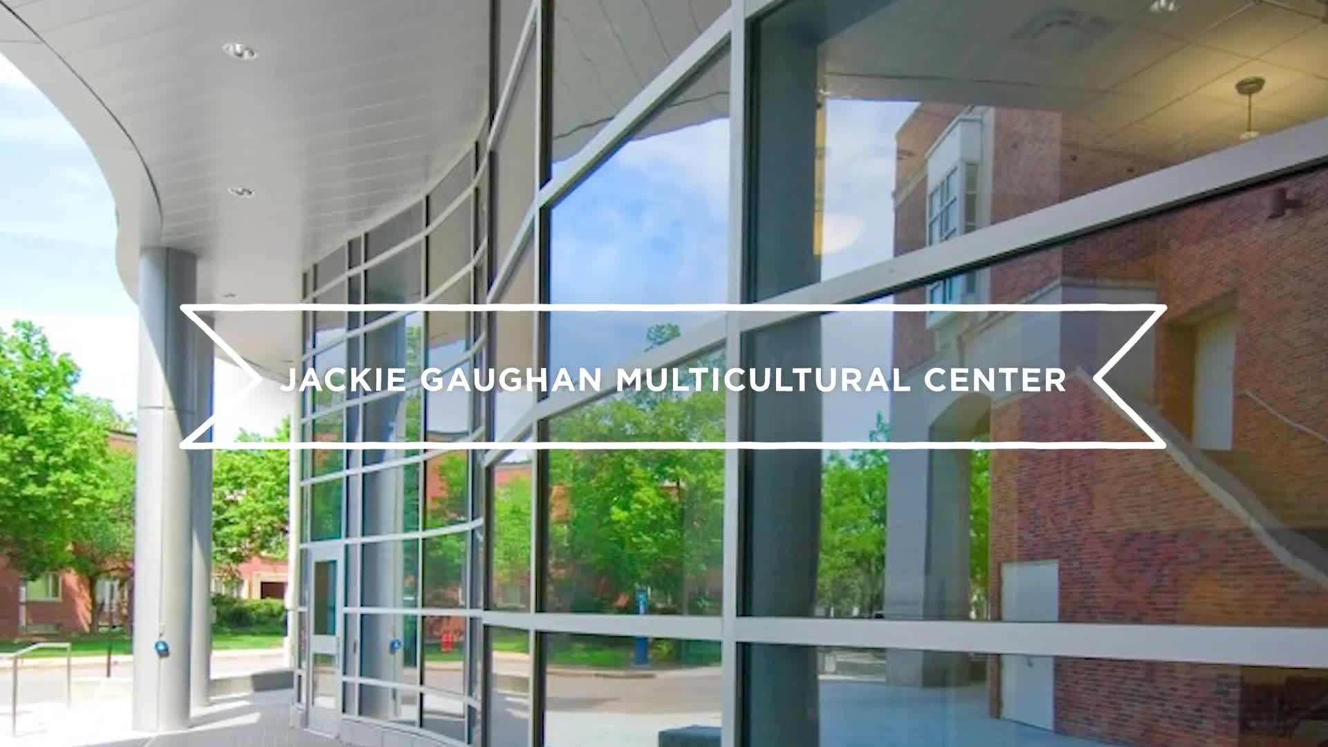 Campus Tours—Jackie Gaughan Multicultural Center