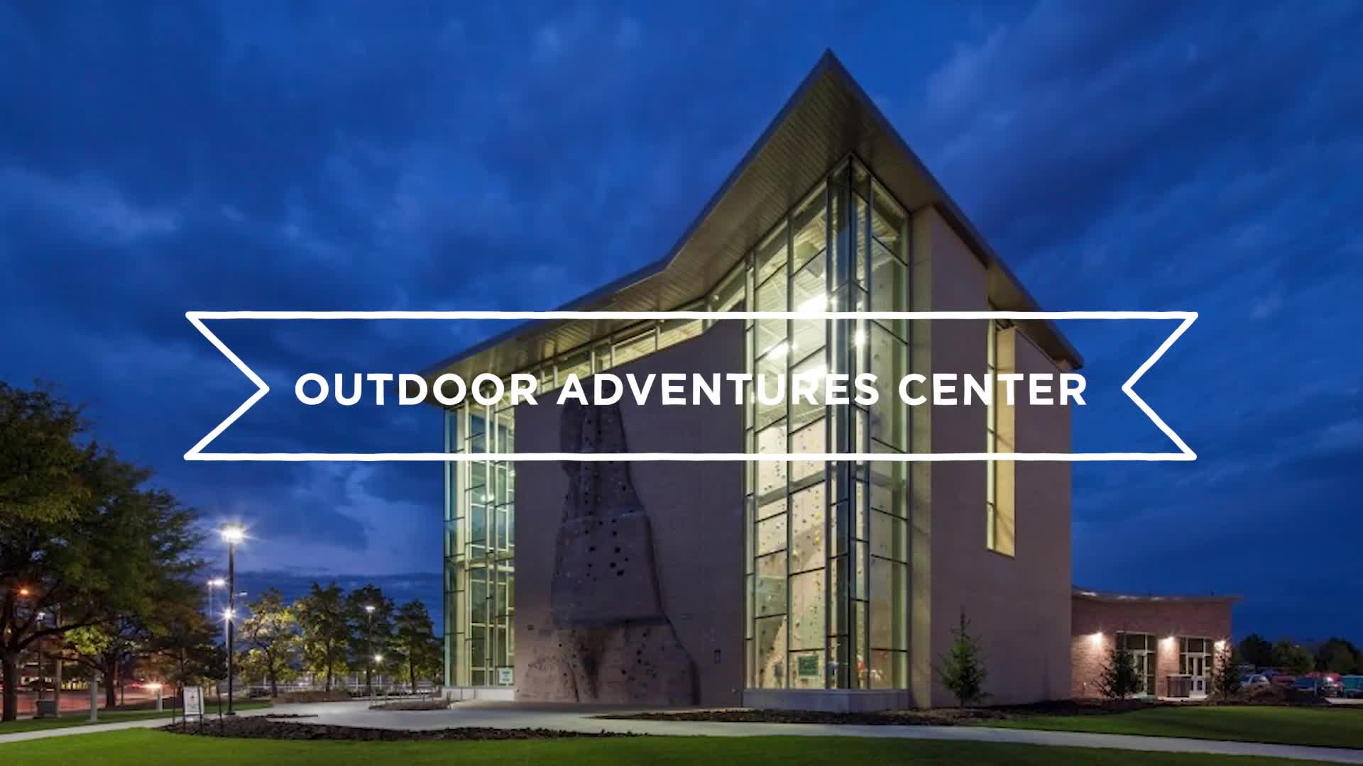 Campus Tours–Outdoor Adventures Center