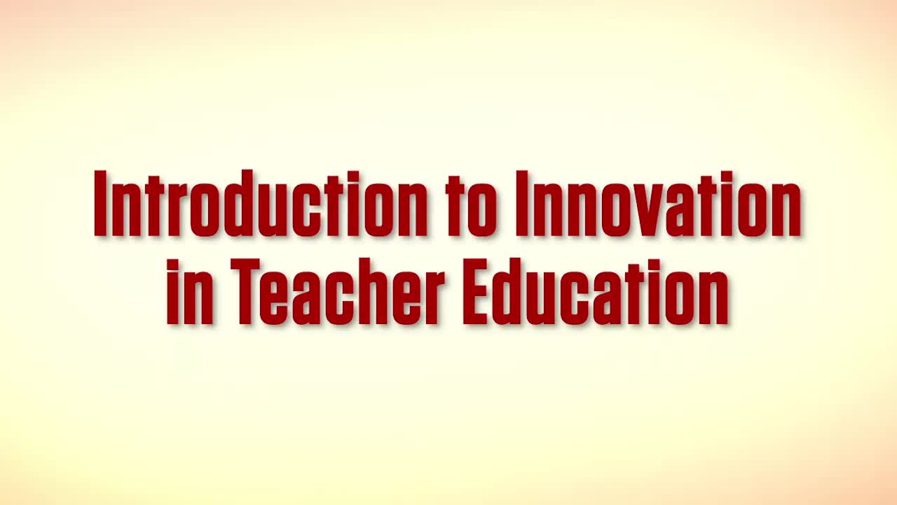 Tech EDGE, Innovation in Teacher Education - Introduction