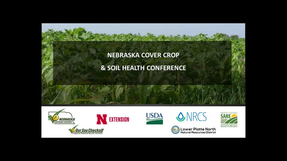 Nebraska Cover Crop & Soil Health Conference - Welcome and David Montgomery