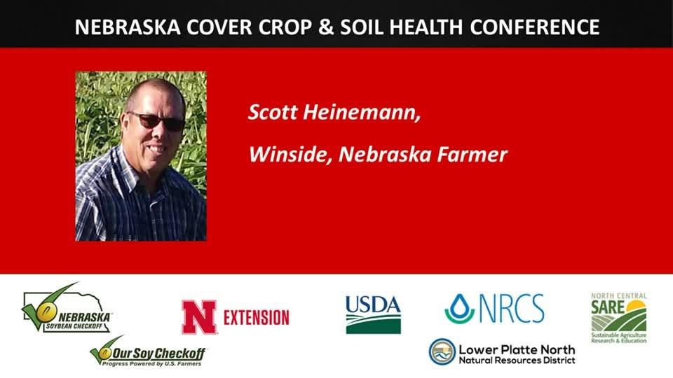 Nebraska Cover Crop & Soil Health Conference - Scott Heinemann