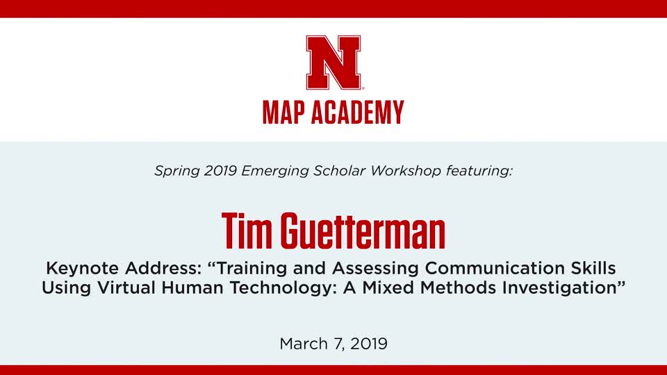 """Tim Guetterman: """"Training and Assessing Communication Skills Using Virtual Human Technology: A Mixed Methods Investigation"""""""