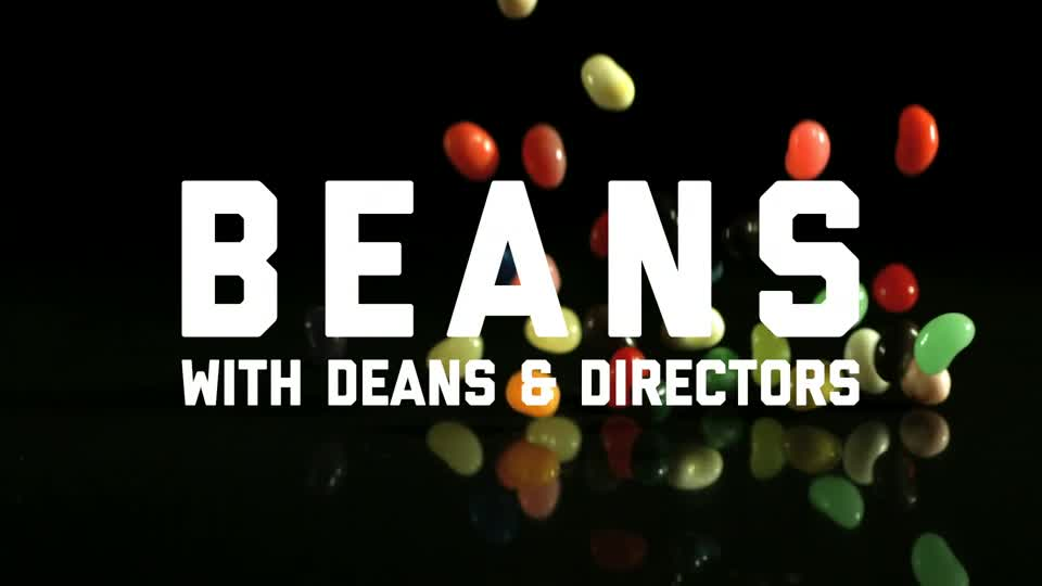 Beans with Deans and Directors