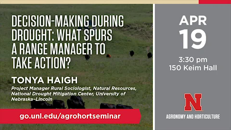 Decision-Making during Drought: What Spurs a Range Manager to Take Action?