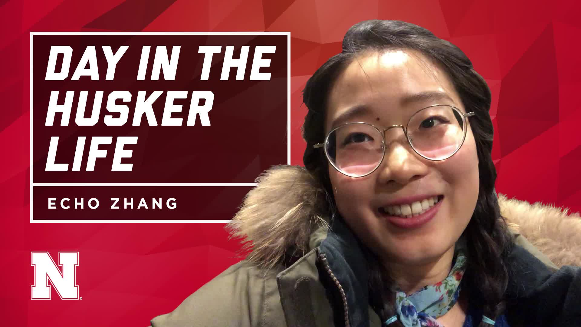 Day in the Husker Life | Echo Zhang | China