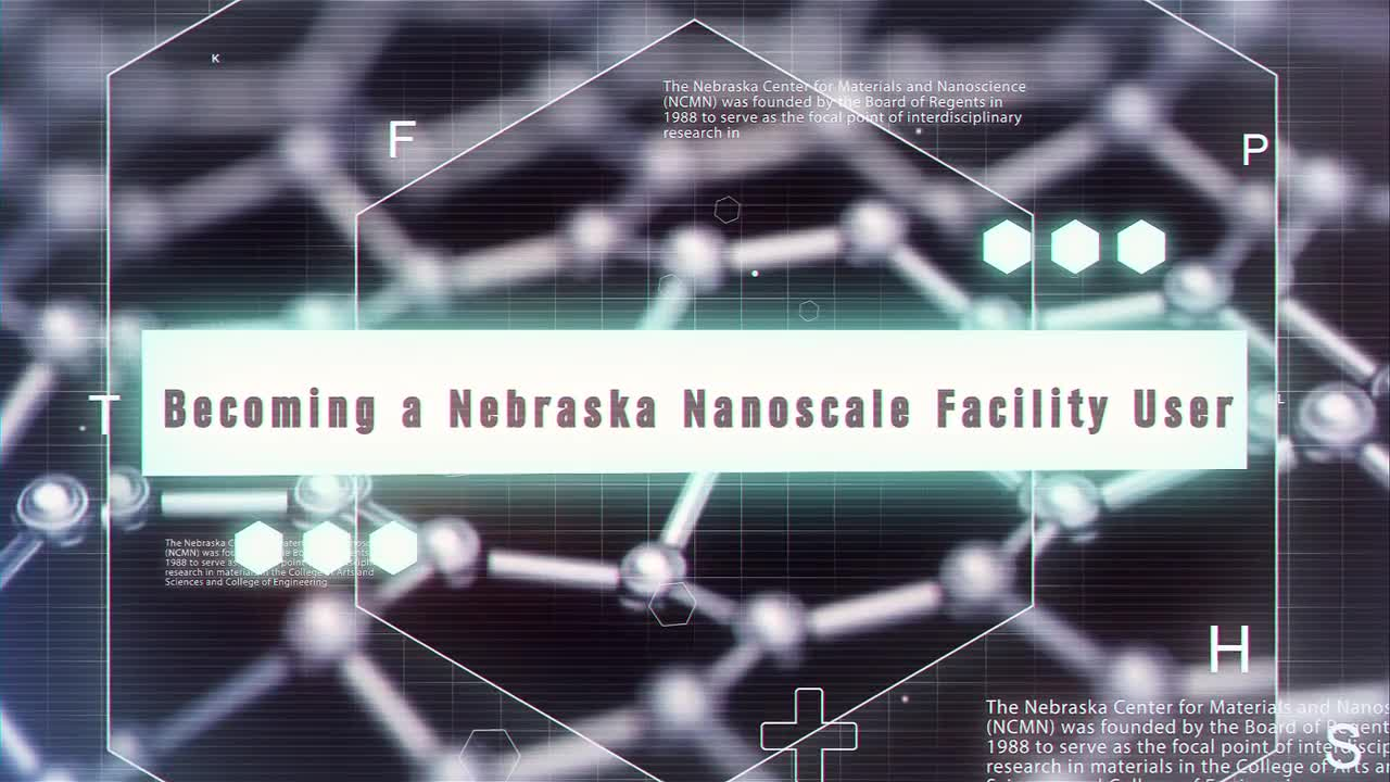 Becoming A Nebraska Nanoscale Facility User