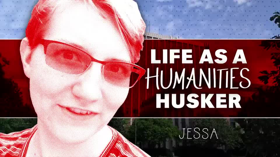 Jessa | Life as a Humanities Husker
