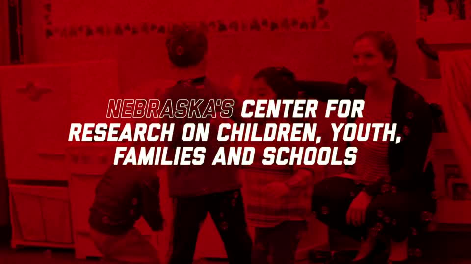 Only in Nebraska | Center for Research on Children, Youth, Families and Schools