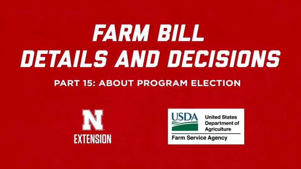 2018 Farm Bill Details and Decisions Part 15: About Program Election