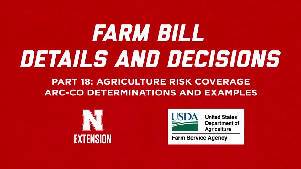 2018 Farm Bill Details and Decisions Part 18: ARC-CO Determinations and Examples