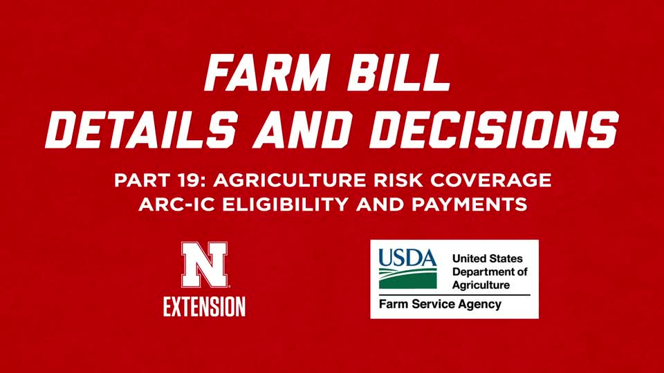 2018 Farm Bill Details and Decisions Part 19: ARC-IC Eligibility and Payments