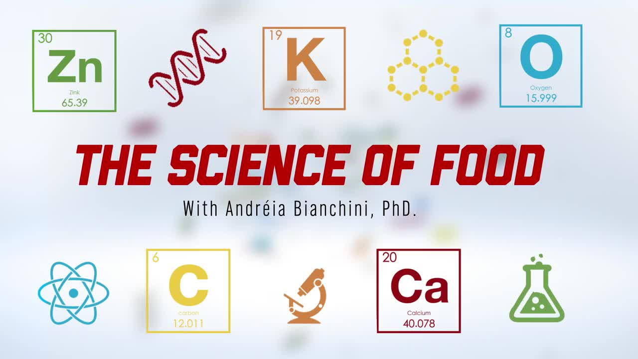 The Science of Food - Lecture 8