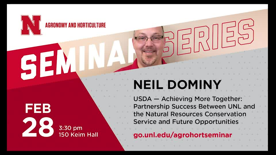 USDA – Achieving More Together: Partnership Success Between UNL and the Natural Resources Conservation Service and Future Opportunities