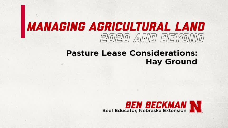 Pasture Leasing Considerations: Hay Ground (Supplemental Material for Managing Ag Land in 2020 and Beyond)