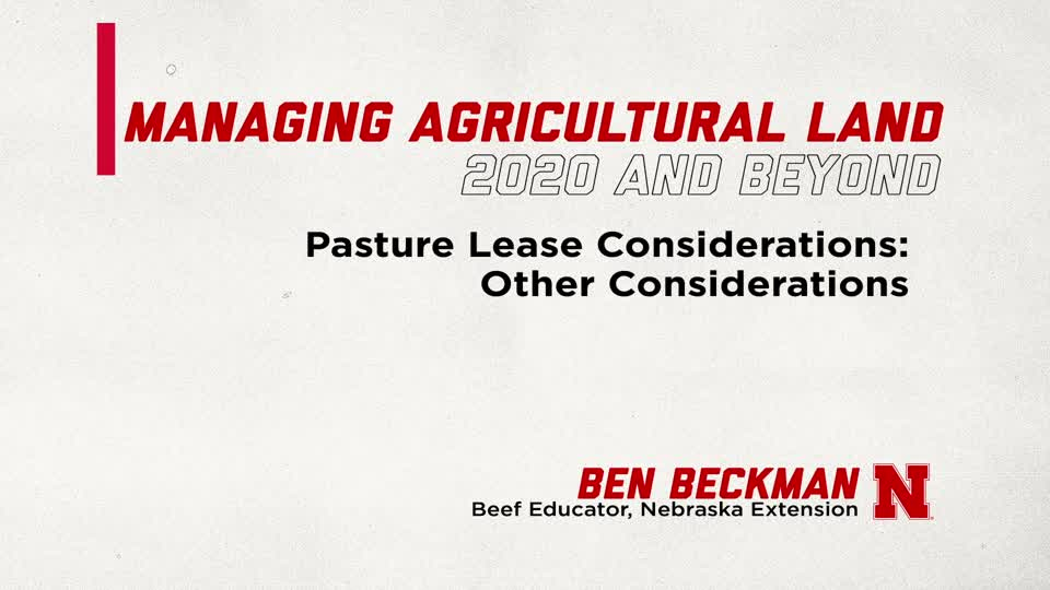 Pasture Leasing: Other Considerations (Supplemental Material for Managing Ag Land in 2020 and Beyond)