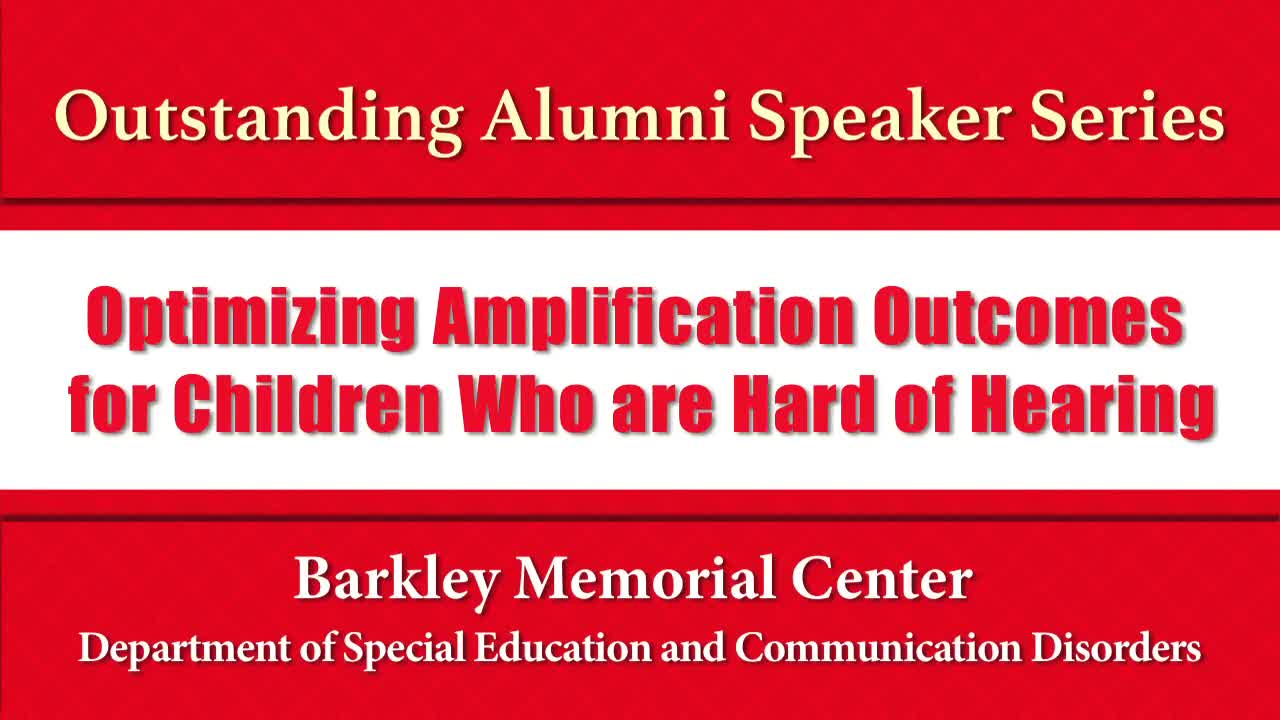 Outstanding Alumni Speaker Series: Dr.Ryan McCreery