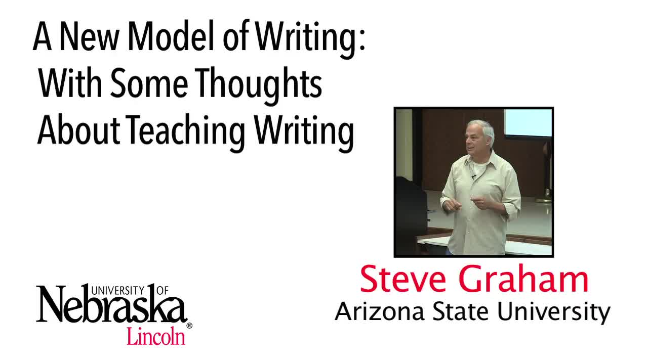 A New Model of Writing: With Some Thoughts About Teaching Writing - Steve Graham