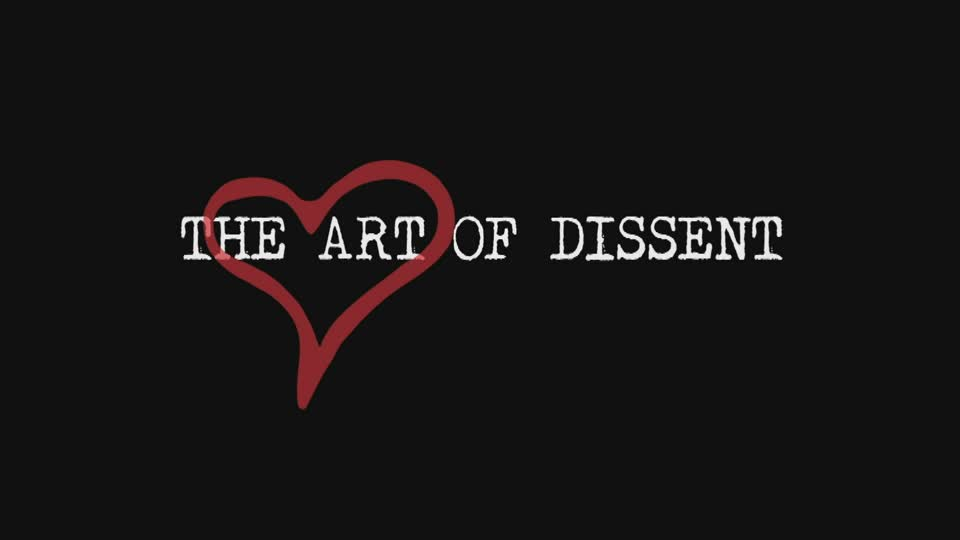 Official Trailer for The Art of Dissent