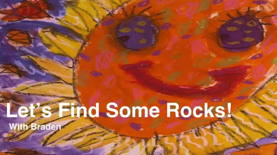 Let's Find Some Rocks