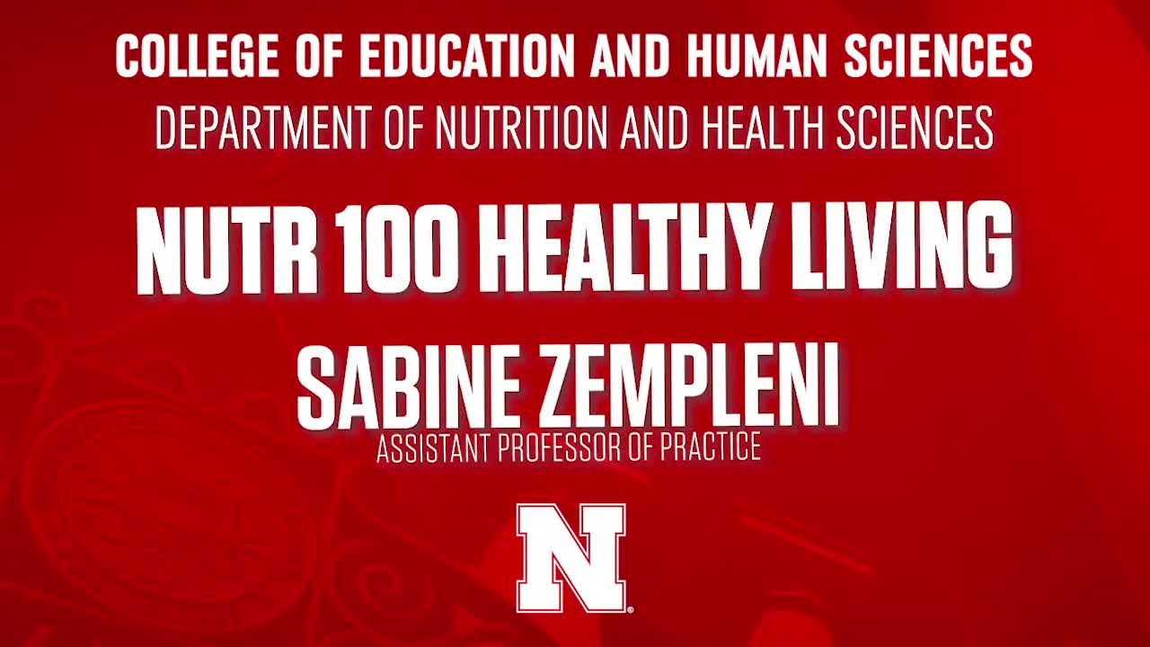 College of Education & Human Sciences 2020 NSE Welcome - Nutrition 100, Healthy Living