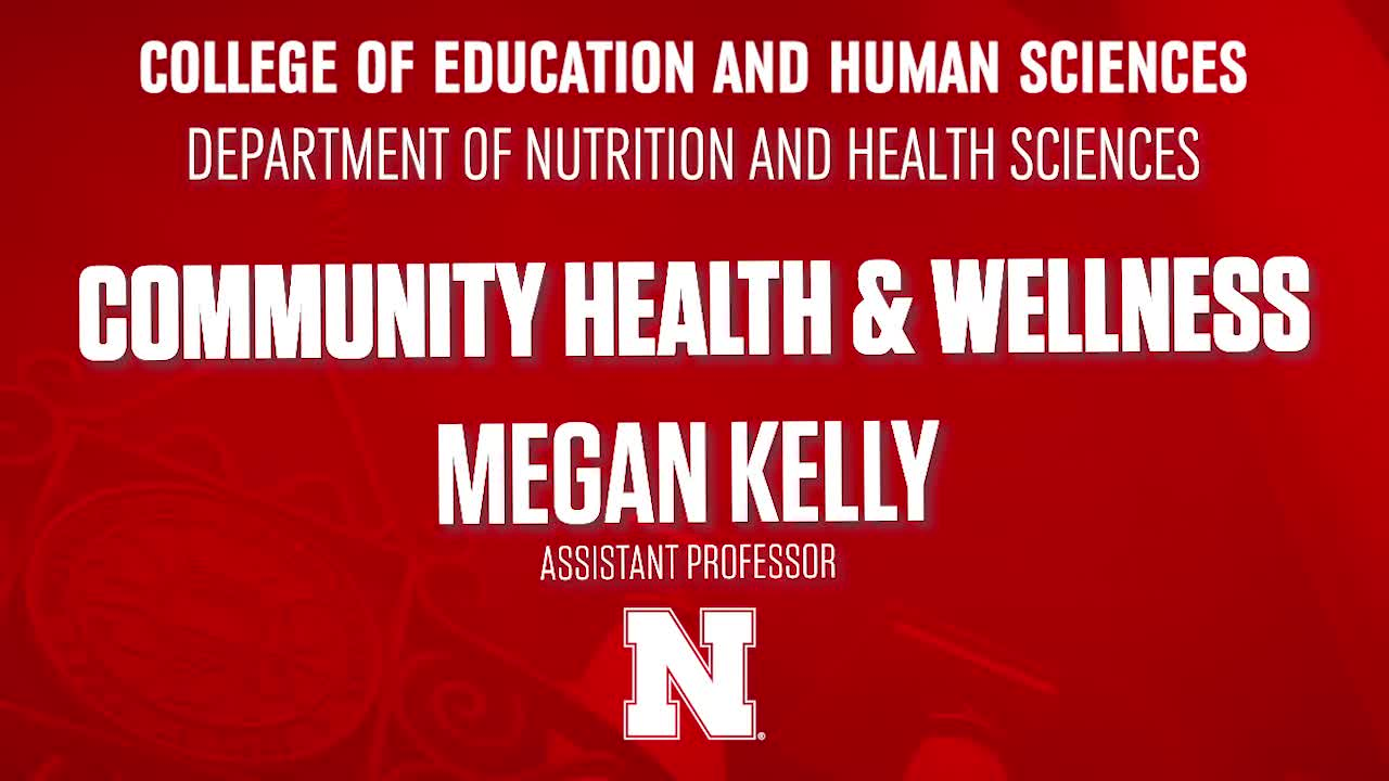 College of Education & Human Sciences 2020 NSE Welcome - Community Health & Wellness