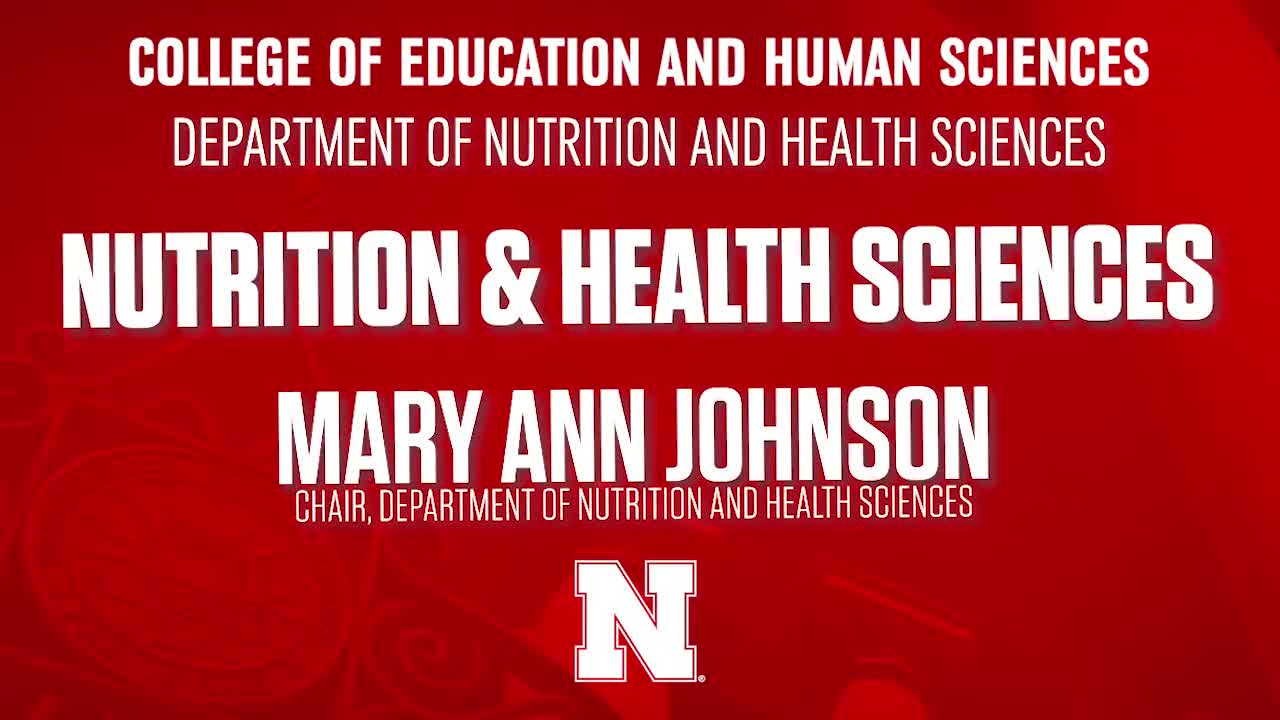 College of Education & Human Sciences 2020 NSE Welcome - Nutrition and Health Sciences