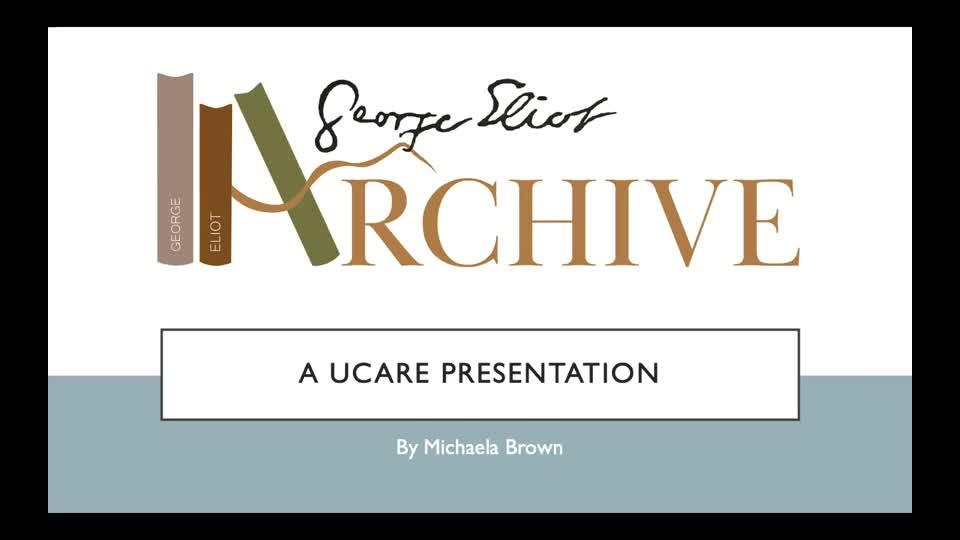 George Eliot Archive UCARE Presentation