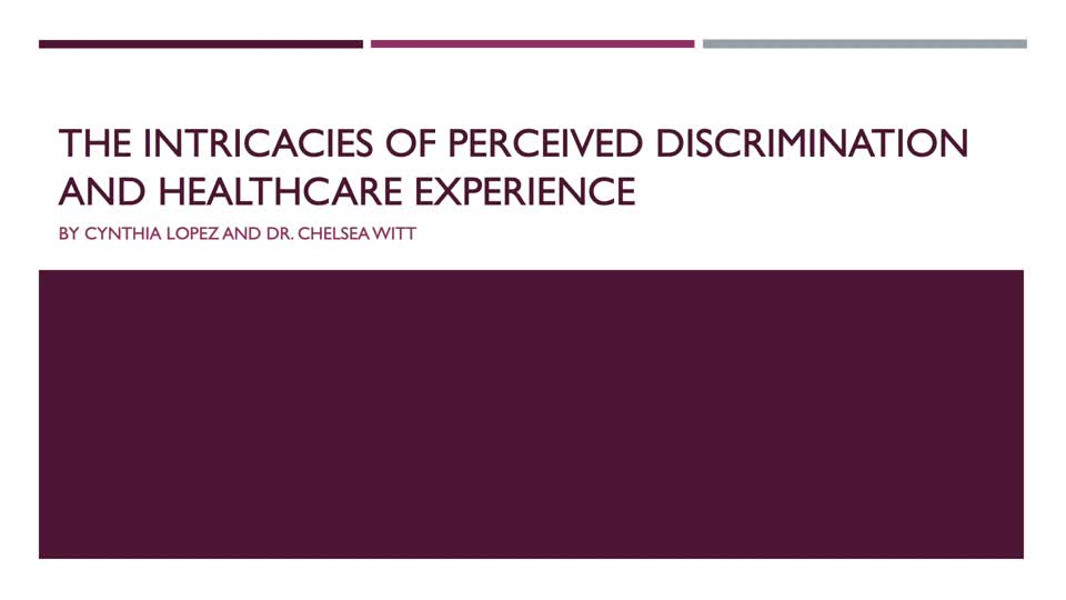 The Intricacies of Perceived Discrimination and Healthcare Experience