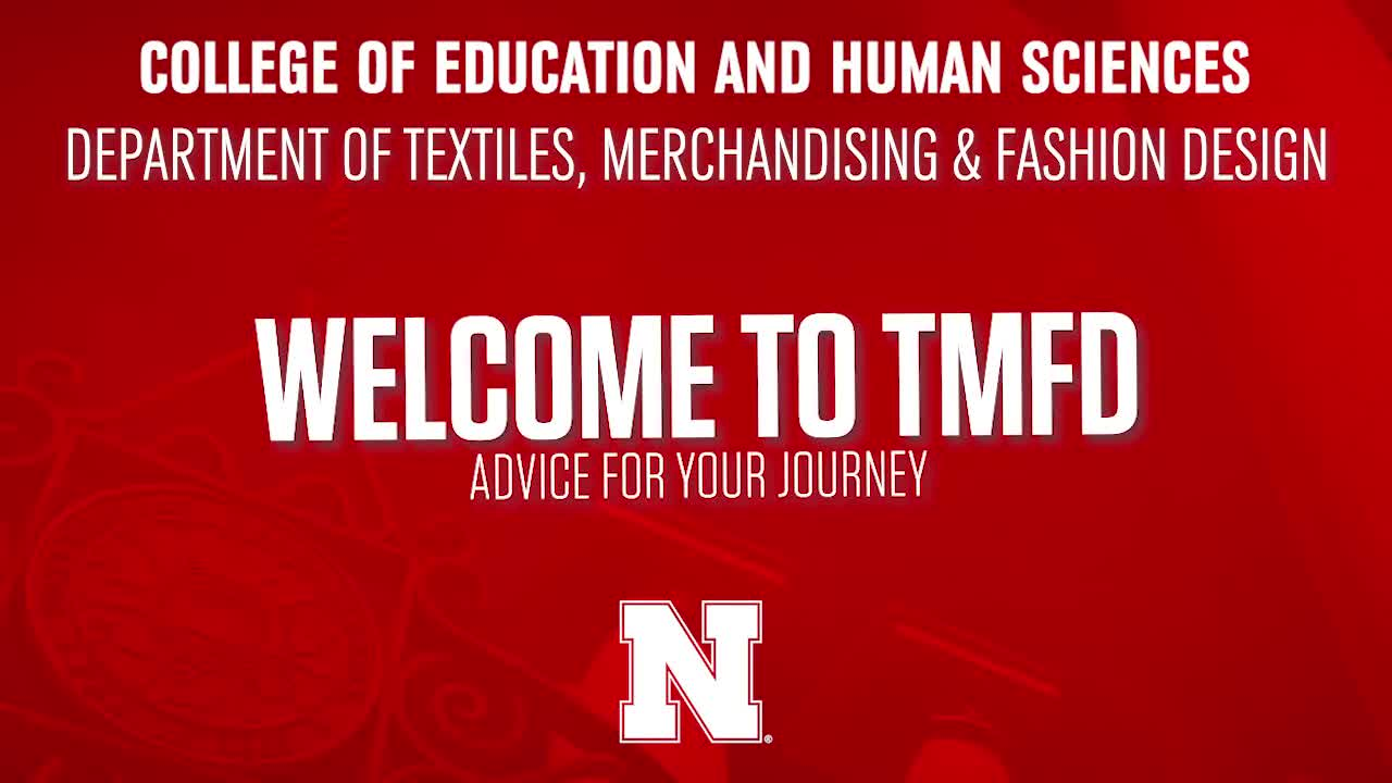 College of Education & Human Sciences 2020 NSE Welcome - Textiles, Merchandising and Fashion Design