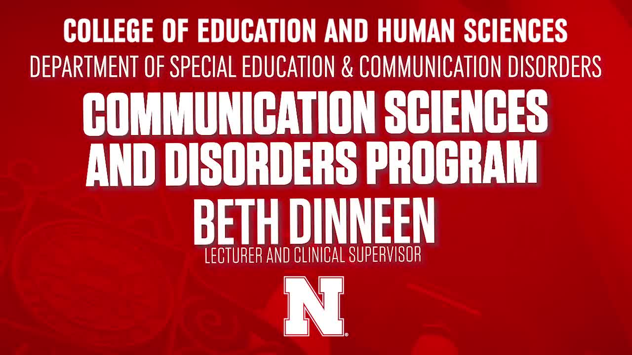 College of Education & Human Sciences 2020 NSE Welcome - Communication Sciences and Disorders Program