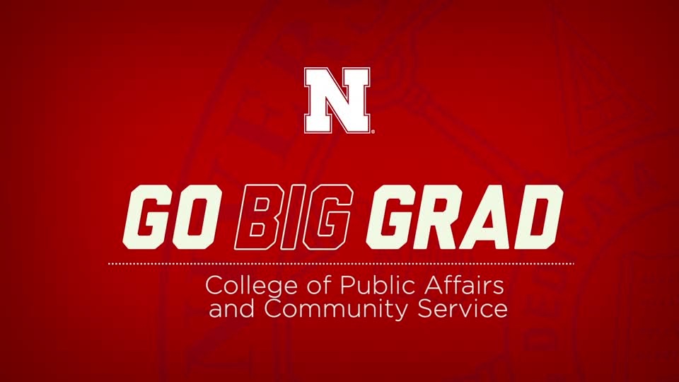 Go Big Grad | College of Public Affairs and Community Service