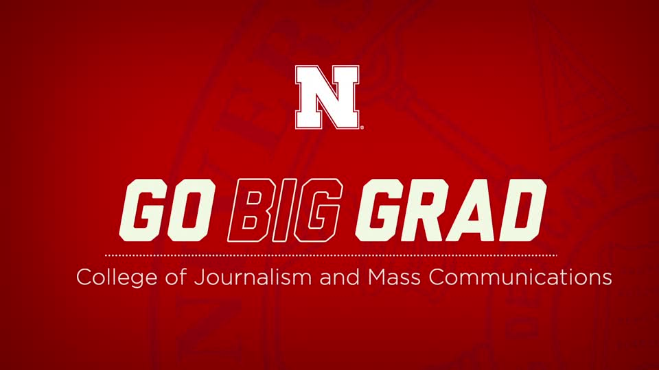 Go Big Grad | College of Journalism and Mass Communications