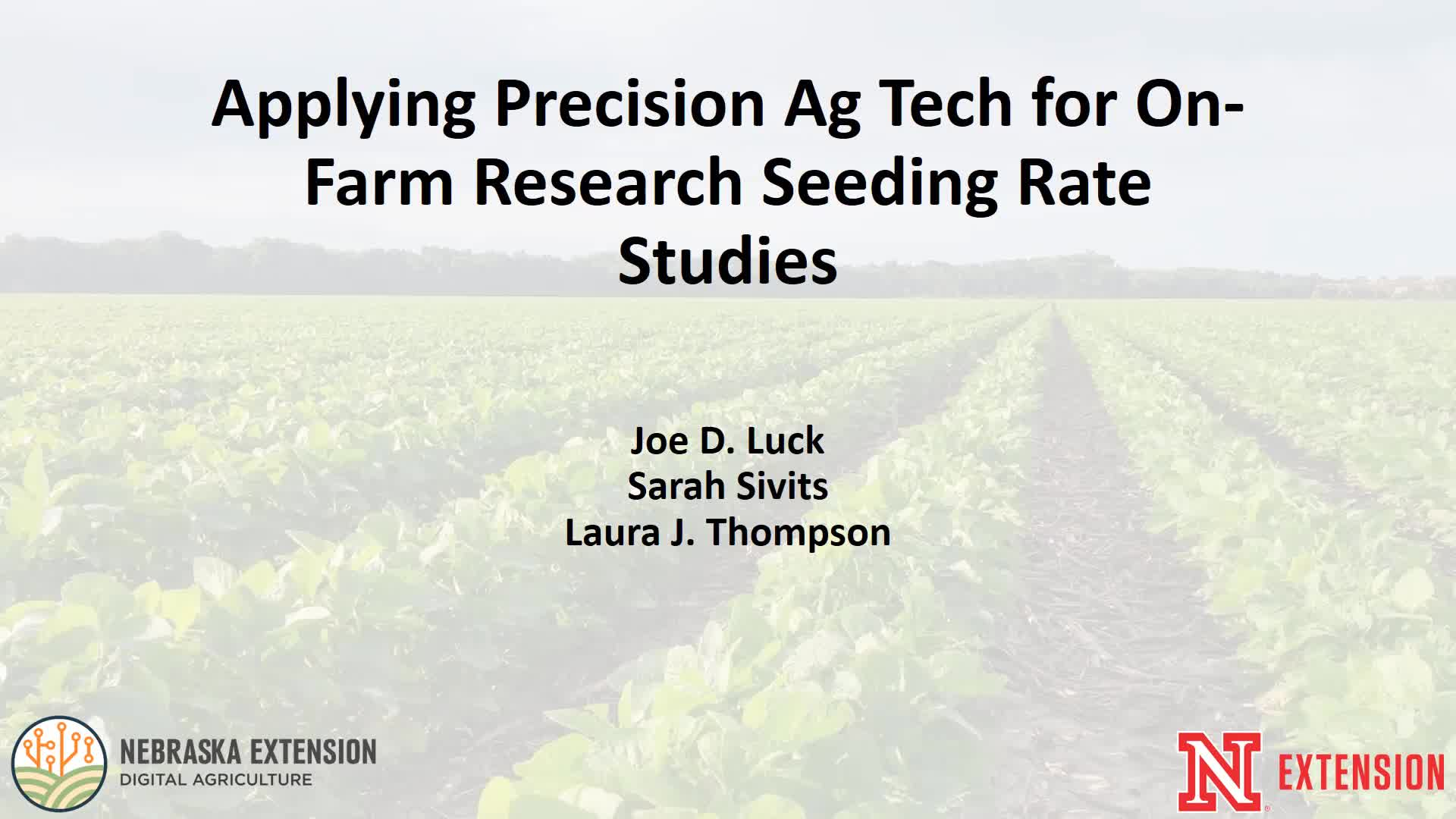 Applying Precision Ag Technologies to enable Variable Rate Soybean Population Studies in Nebraska