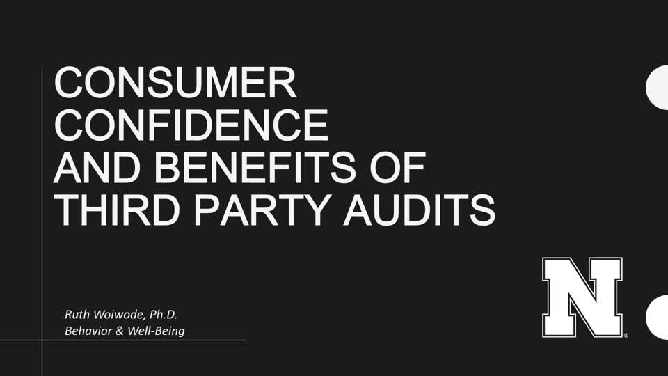 Consumer Confidence and Benefits of Third Party Audits