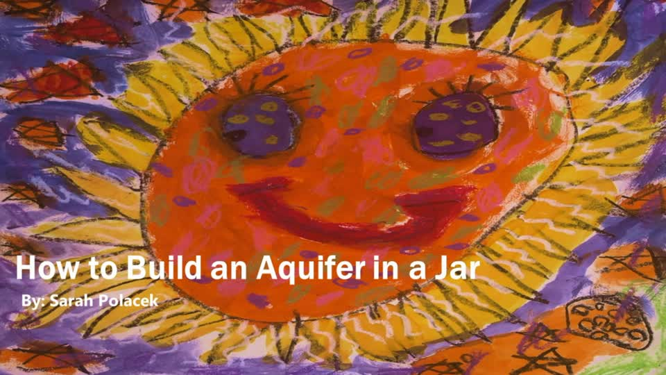 How to Build an Aquifer in a Jar