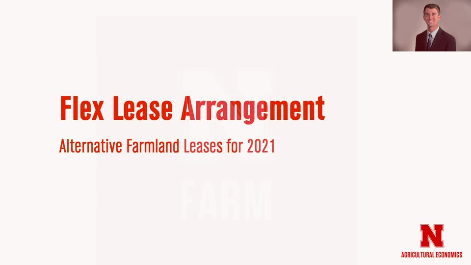 3 - Flex Lease Arrangements and Adjusting Base Cash Rent | Farmland Trends and Lease Considerations for 2021