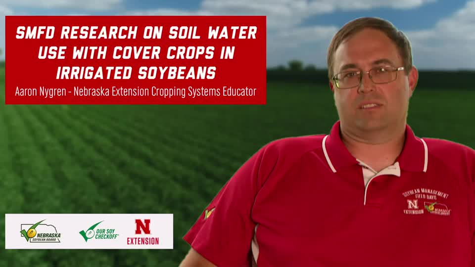 27 - 2020 Soybean Management Field Days - SMFD Research on Soil Water Use with Cover Crops in Irrigated Soybeans