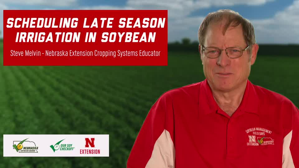 28 - 2020 Soybean Management Field Days - 26 - Scheduling Late Season Irrigation in Soybean