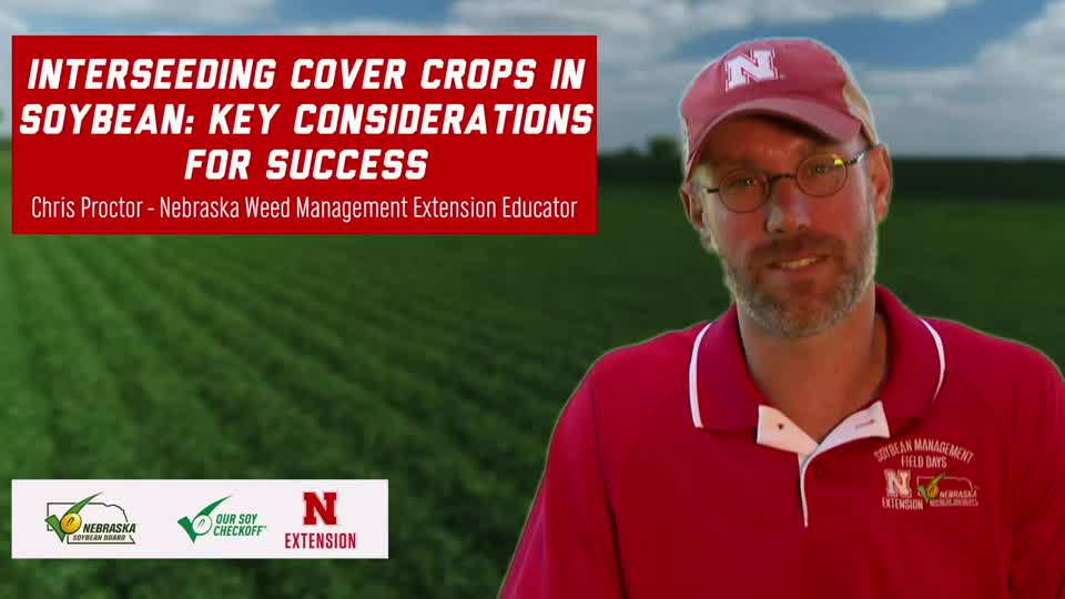 19 - 2020 Soybean Management Field Days - Interseeding Cover Crops in Soybean: Key Considerations for Success