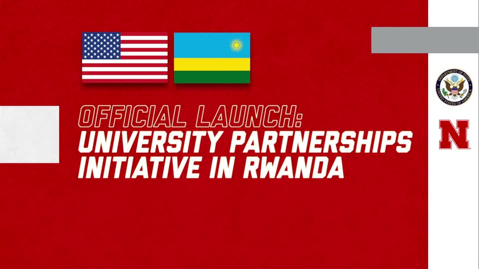 Official Launch: University Partnerships Initiative in Rwanda