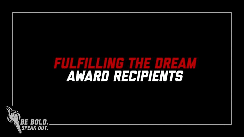 Fulfilling the Dream: Award Winners