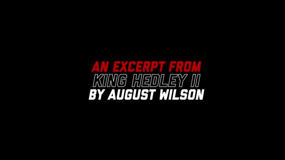 "Be Bold. Speak Out. ""King Hedley II"""