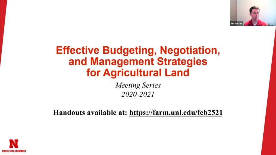 Ag Land Leasing, Budgeting and Management for 2021 - Landlord/Tenant Cash Rent Workshop for Eastern Nebraska 2/25/2021
