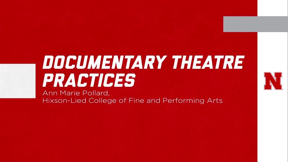 "UNL Global Experiences: ""Documentary Theatre Practice"""