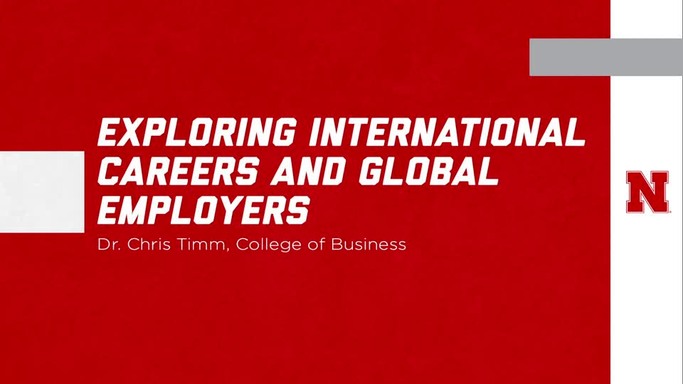"UNL Global Experiences: ""Exploring International Careers and Global Employers"""