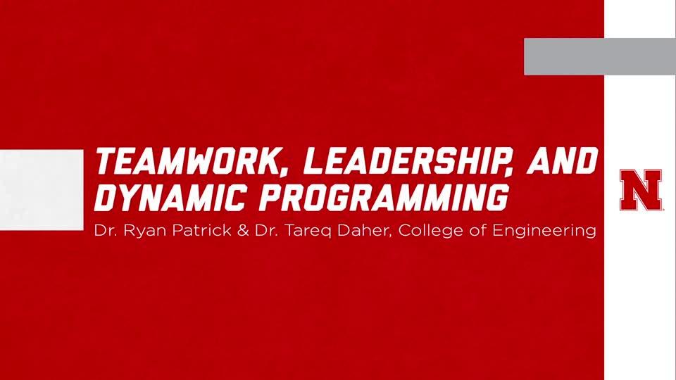 Teamwork, Leadership, and Dynamic Programming - ENGR 490
